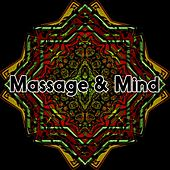 Massage & Mind by Spa Relaxation