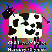 Childrens Choice Nursery Rhymes by Nursery Rhymes