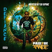 Paid 2 Be Free by Defiance