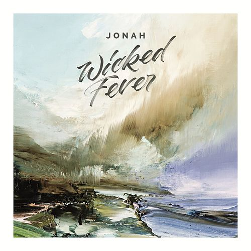 Wicked Fever by Jonah