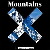Mountains by DJ Unknown