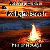 Guided Sleep Meditation - The Twilight Beach by The Honest Guys