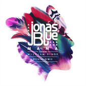 Mama (Feat. William Singe) (offaiah Remix) by Jonas Blue