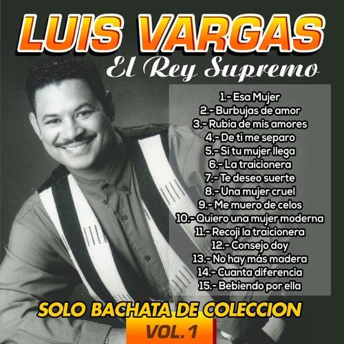 Solo Bachata de Colección, Vol. 1 by Luis Vargas