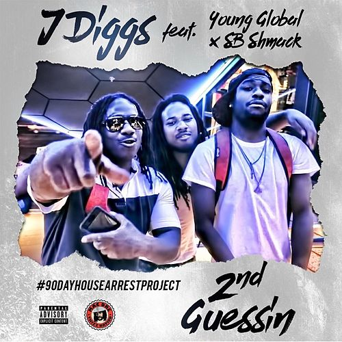 2nd Guessin by J-Diggs