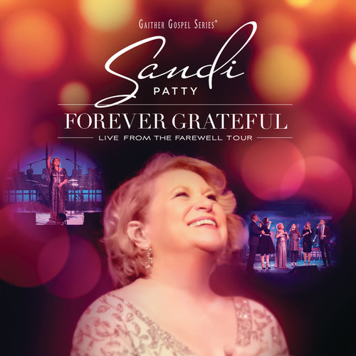 Forever Grateful (Live From The Farewell Tour) by Various Artists