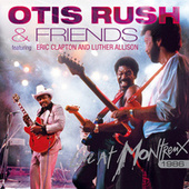 Live At Montreux 1986 (Feat. Eric Clapton and Luther Allison) by Otis Rush
