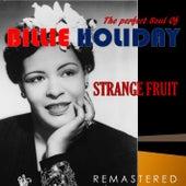The Perfect Soul of Billie Holiday - Strange Fruit (Remastered) de Billie Holiday