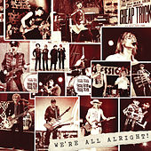 We're All Alright! von Cheap Trick
