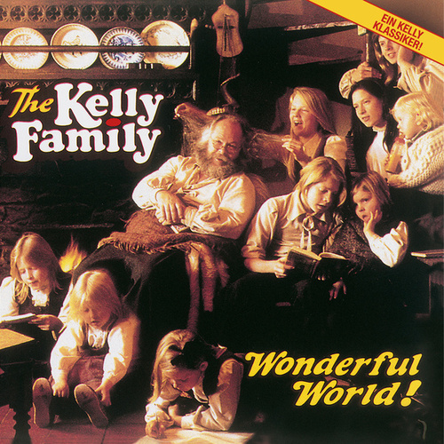 Wonderful World! von The Kelly Family