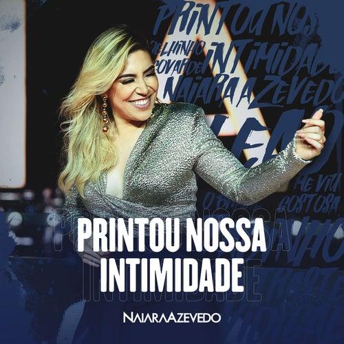 Printou Nossa Intimidade (Ao Vivo) de Naiara Azevedo