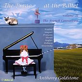 The Piano at the Ballet, Vol. 2 by Anthony Goldstone