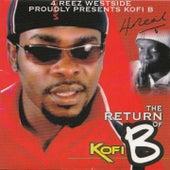 The Return of Kofi B by Ofori Amponsah
