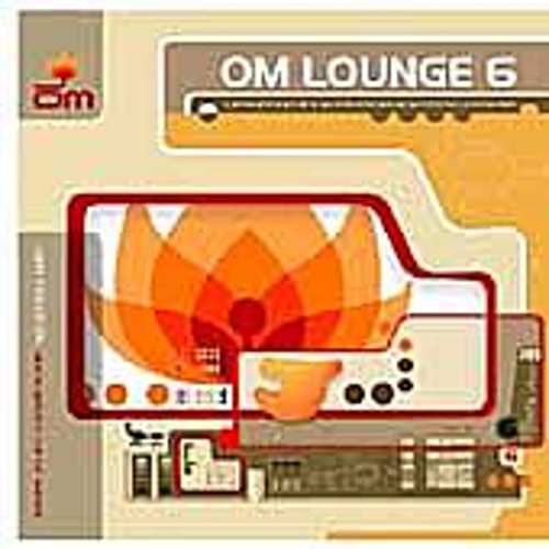 Play & Download Om Lounge 6 by Various Artists | Napster