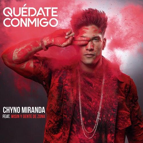 Quédate Conmigo de Chyno Miranda