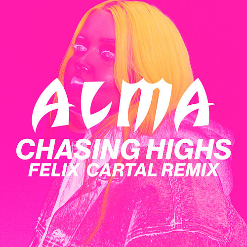 Chasing Highs (Felix Cartal Remix) by Alma