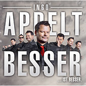Besser...ist besser von Ingo Appelt