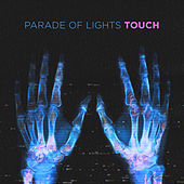 Touch by Parade of Lights