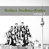 Berliner Stadtmusikanten 2 by Various Artists