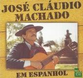 Em Espanhol by José Cláudio Machado