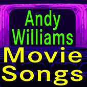 Andy Williams Movie Songs de Andy Williams