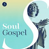 Soul Gospel by Various Artists