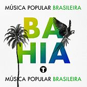 Música Popular Brasileira: Bahia by Various Artists