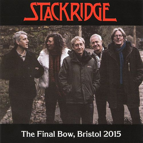 The Final Bow (Bristol 2015) by Stackridge