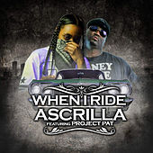 When I Ride by Ascrilla