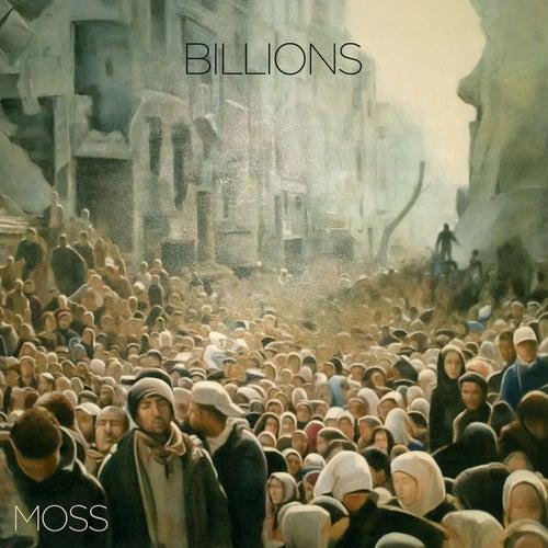Billions by Moss