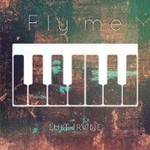 Fly Me by Luke Irvine