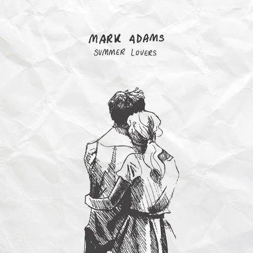 Summer Lovers by Mark Adams