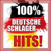 100% Deutsche Schlager Hits by Various Artists