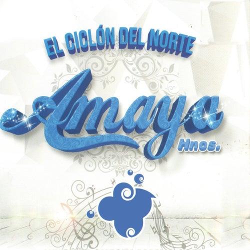 el Ciclón del Norte de Orquesta Amaya Hnos.
