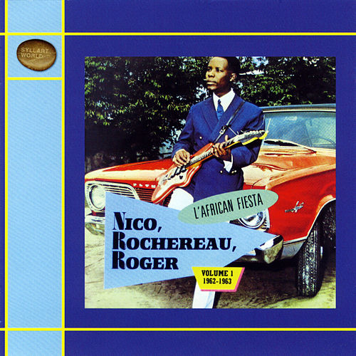 L'African Fiesta, Vol. 1 (1962-1963) by Roger
