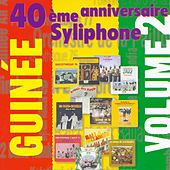 Syliphone, 40ème anniversaire, Vol. 2 by Various Artists