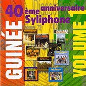 Syliphone 40ème anniversaire, Vol. 1 by Various Artists
