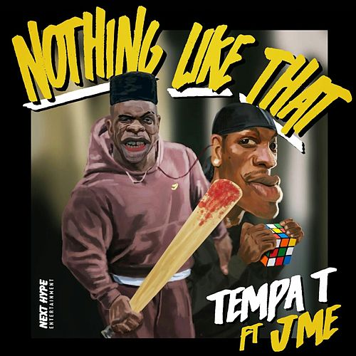 Nothing Like That von Tempa T