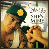 She's Mine by Swiss