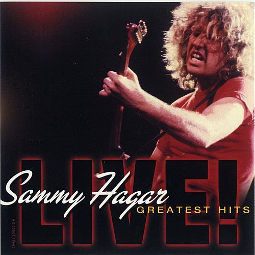 Play & Download Greatest Hits Live! by Sammy Hagar | Napster