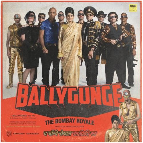Ballygange by The Bombay Royale