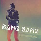 Kako Stoje Stvari by Bang Bang