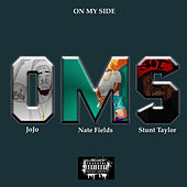 OMS (On My Side) by Nate Fields