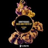 Back & Forth EP de DirrtyDishes