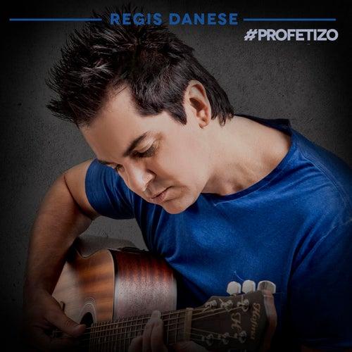 Profetizo (Single) de Regis Danese