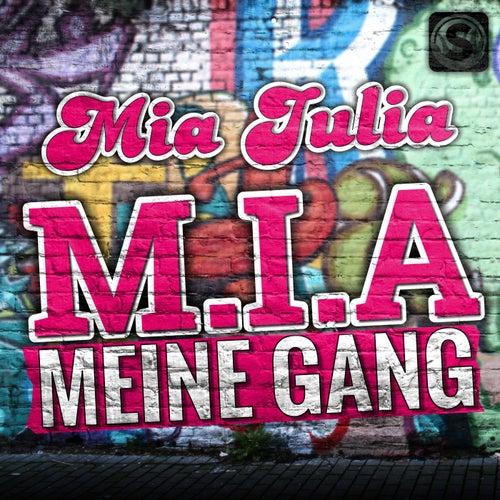 M.i.a. Meine Gang von Mia Julia