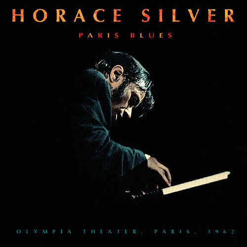 Play & Download Paris Blues by Horace Silver | Napster