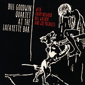 At the Lafayette Bar (feat. Adam Niewood, Bill Washer and Joe Michaels) by Bill Goodwin Quartet