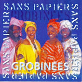 Sans Papiers, Vol. 3: Grobinees by Various Artists
