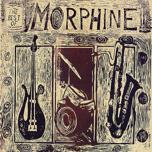 The Best Of Morphine 1992-1995 by Morphine